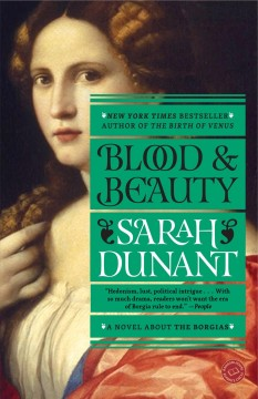 Blood & beauty the Borgias; a novel cover image
